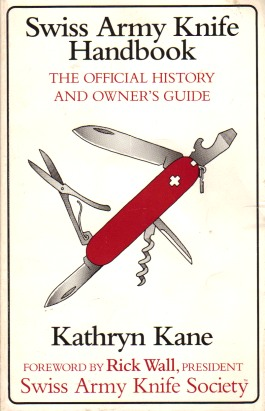 Swiss Army Knife Handbook- The Official History and Owner's Guide