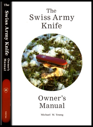 Swiss Army Knife, The ~--~ Owner's Manual; Book Jacket